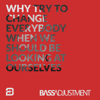 WHY Bass Adjustment